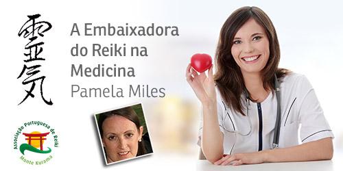 A Embaixadora do Reiki na Medicina Pamela Miles