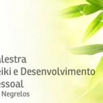 Palestra Reiki e Desenvolvimento Pessoal, em Negrelos