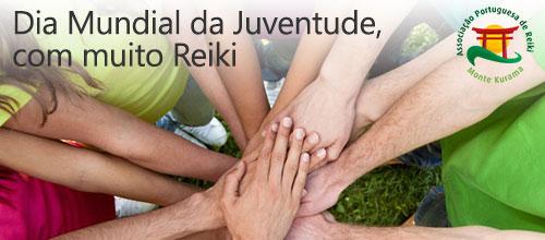 Dia mundial da juventude com Reiki