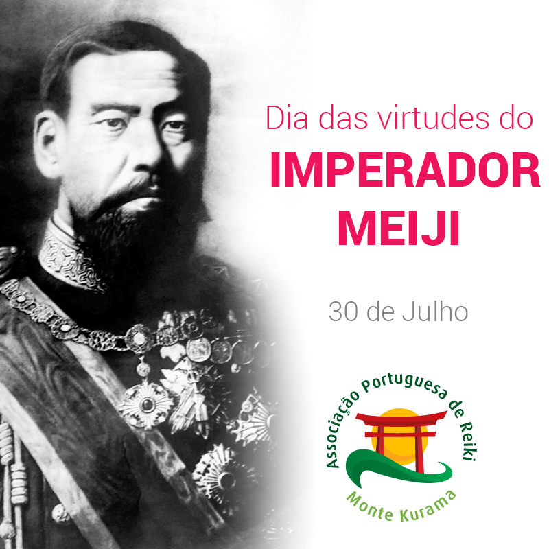 Lembrar as virtudes do Imperador Meiji