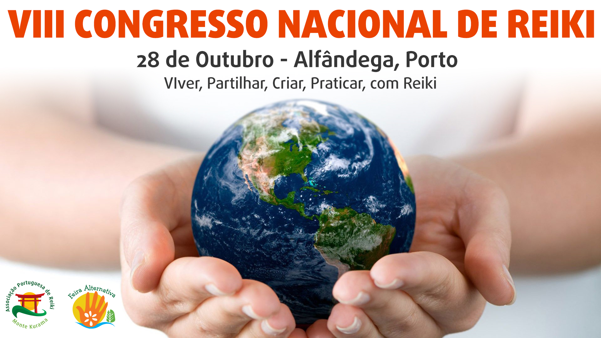 VIII Congresso Nacional de Reiki – 28 de Outubro – Porto