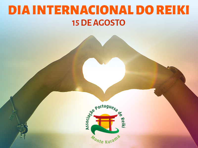 Celebra o Dia Internacional do Reiki