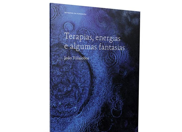 Entrevista a João Villalobos, autor do livro Terapias, energias e algumas fantasias