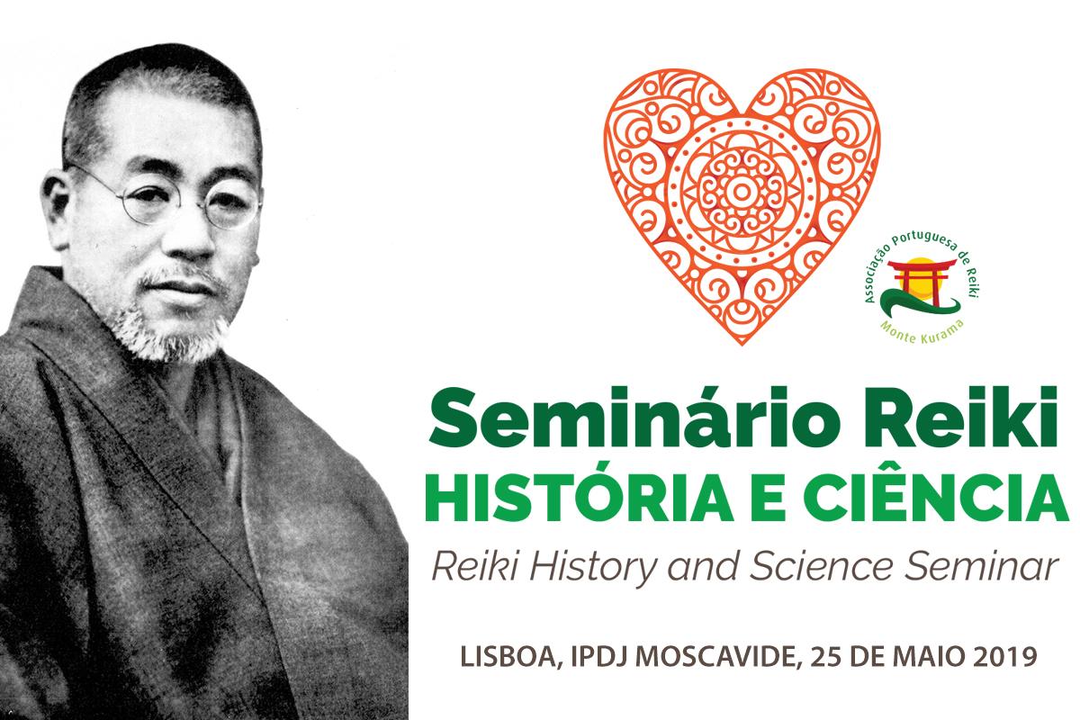 1º Seminário de Reiki, História e Ciência – Lisboa, Maio 2019
