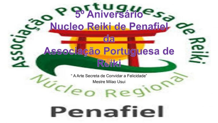 5º Aniversário do Nucleo de Reiki de Penafiel